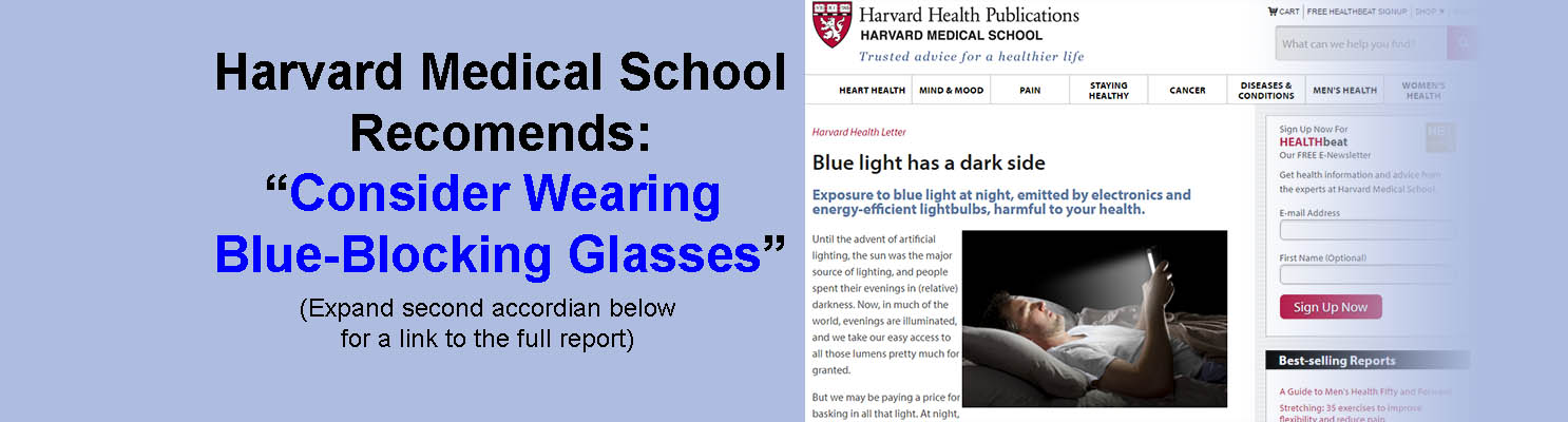 Harvaard says wear Blue Blockers